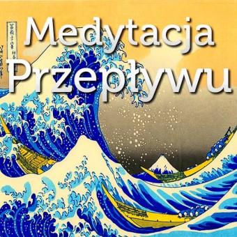 Medytacja Przepływu