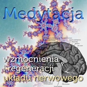 Medytacja regenerująca układ nerwowy