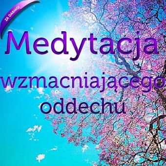 Medytacja Wzmacniającego Oddechu