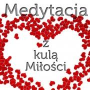 Medytacja z Kulą Miłości